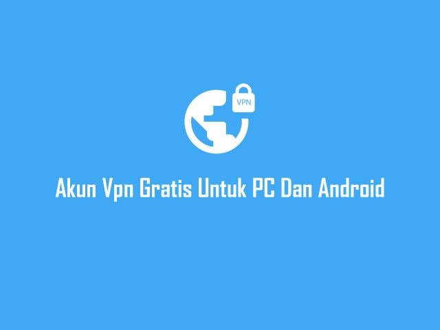Aplikasi Vpn Gratis Untuk Pc & Android