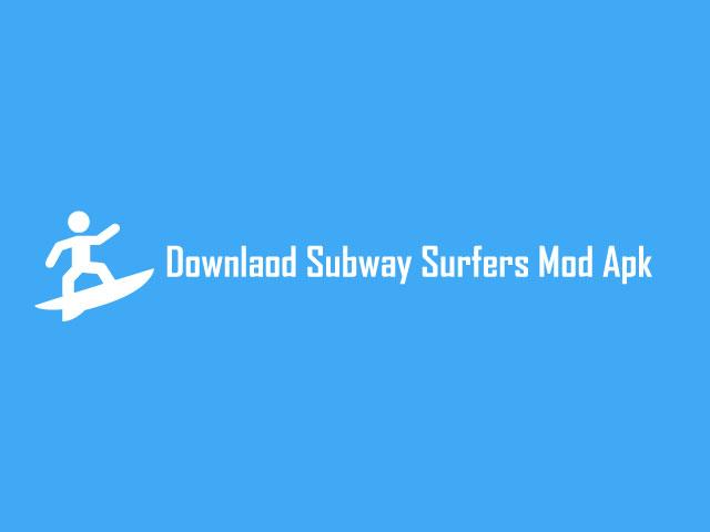 download subway sufer mod apk