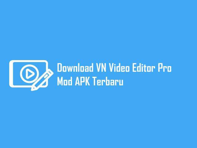 VN Pro Mod APK