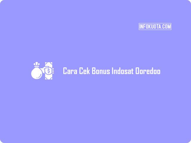 Cara Cek Bonus Indosat Ooredoo