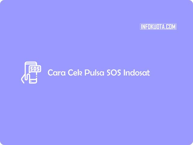 Cara Cek Pulsa SOS Indosat