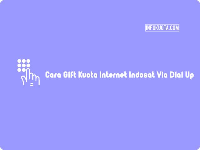 Cara Gift Kuota Internet Indosat Via Dial Up