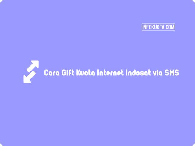 Cara Gift Kuota Internet Indosat via SMS