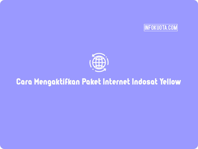 Cara Mengaktifkan Paket Internet Indosat