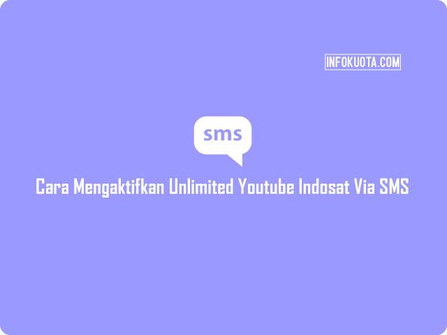 Cara Mengaktifkan Unlimited Youtube Indosat Via SMS