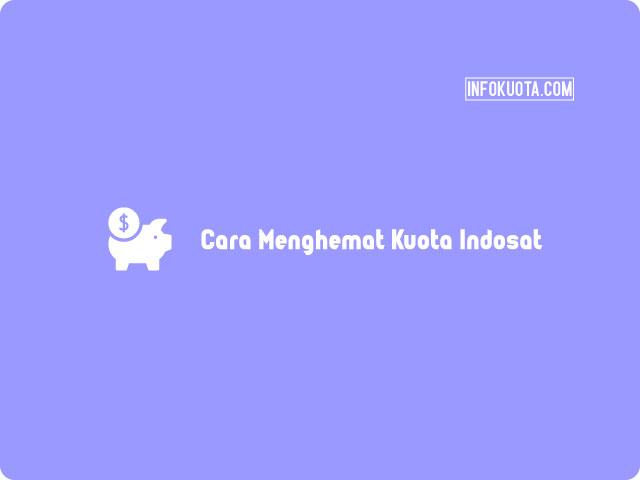 Cara Menghemat Kuota Indosat Ooredoo 4G