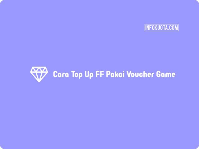 Cara Top Up FF Pakai Voucher Game Di Tokopedia