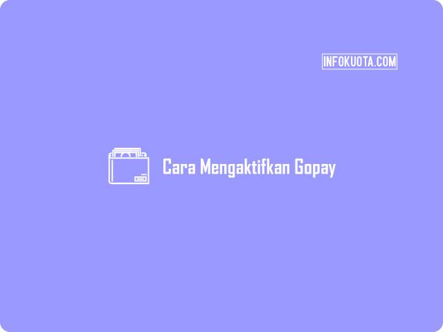 Cara Mengaktifkan Gopay