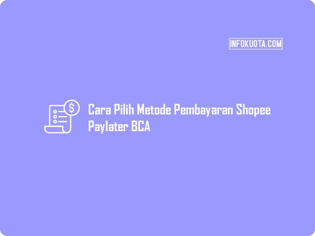 Cara Bayar Shopee Paylater Lewat ATM BCA