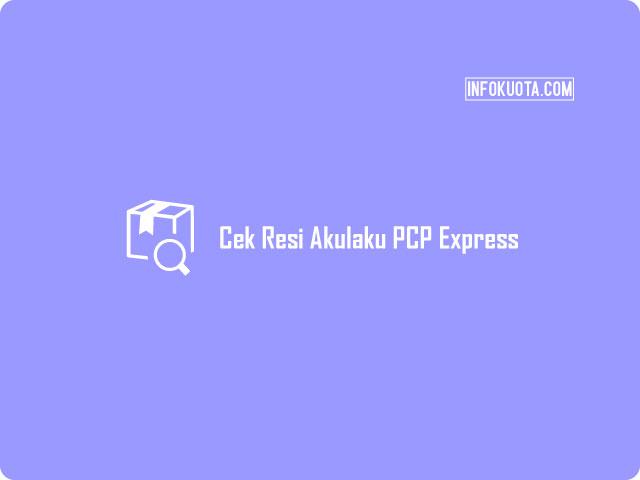 Cek Resi Akulaku PCP Express