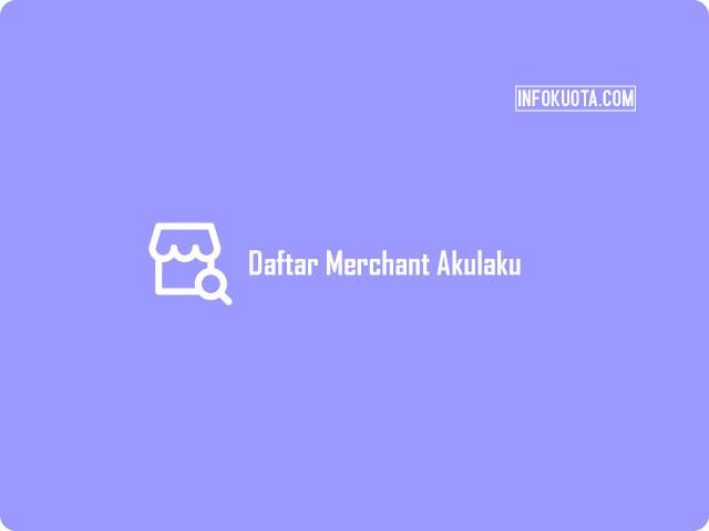 Daftar Merchant Akulaku